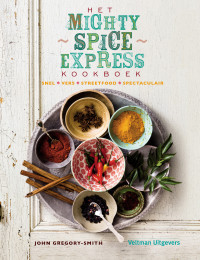 Het Mighty Spice Express kookboek - Gregory-Smith