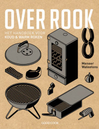 Over rook - Meneer Wateetons